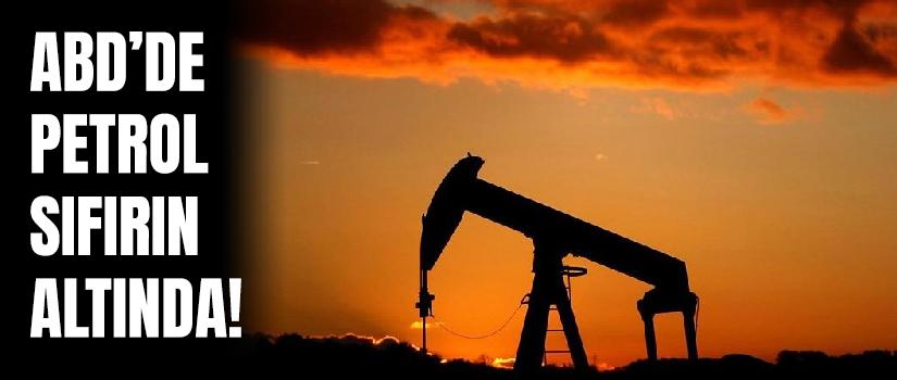 ABD'de petrol sıfırın altında!