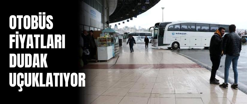 Otobüs fiyatları dudak uçuklatıyor